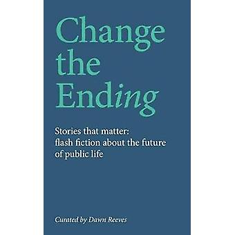 Change the ending by Reeves & Dawn