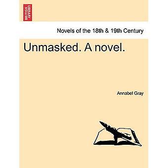 Avslørt. en roman. av grå & Annabel