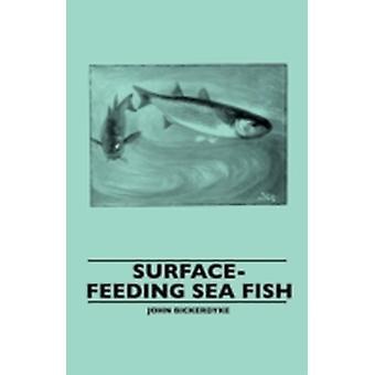 SurfaceFeeding Sea Fish by Bickerdyke & John