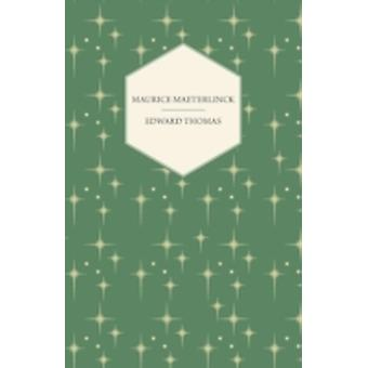Maurice Maeterlinck by Thomas & Edward & Jr.