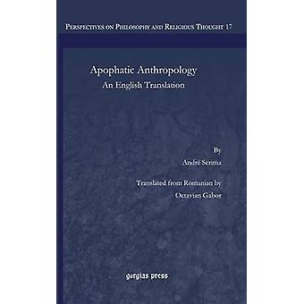 Apophatic Anthropology by Gabor & Octavian