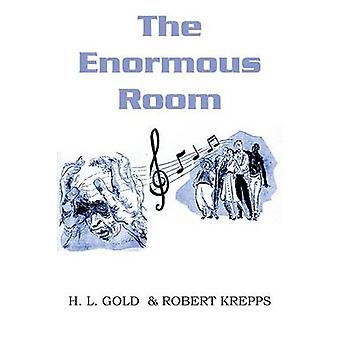 The Enormous Room by Krepps & Robert
