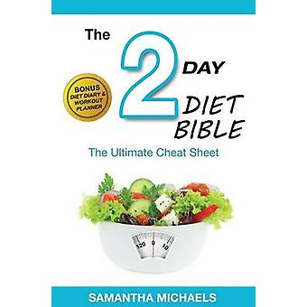 2 Day Diet Ultimate Cheat Sheet with Diet Diary  Workout Planner by Michaels & Samantha