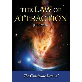The Law of Attraction Journal 2 by Easy & Journal