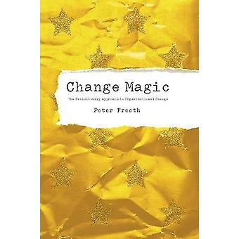 Change Magic by Freeth & Peter