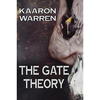 The Gate Theory by Warren & Kaaron