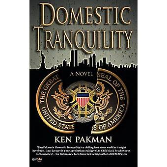 Domestic Tranquility by Pakman & Ken
