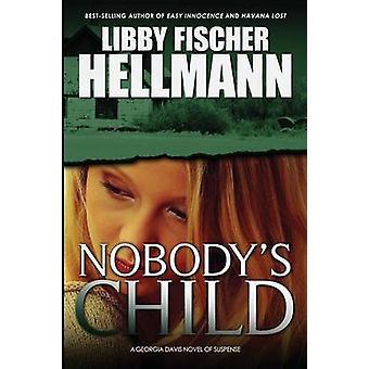 Nobodys Child von Hellmann & Libby Fischer