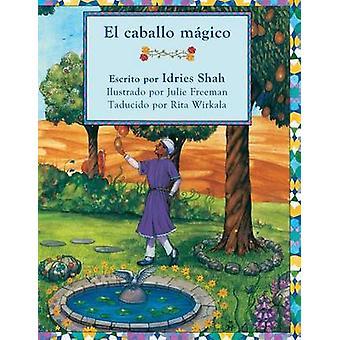 El caballo mgico by Shah & Idries