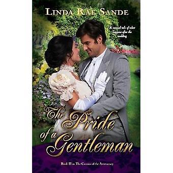 The Pride of a Gentleman by Sande & Linda Rae