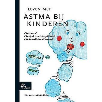Leven met astma bij kinderen by Merkus & P.J.F.M.