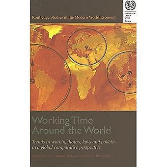 Arbeitszeit rund um die Welt: Trends in Arbeitszeiten, Gesetzen und Politiken in einer globalen vergleichenden Perspektive