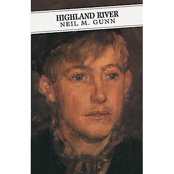 Highland River by Neil M. Gunn - 9781782118848 Book