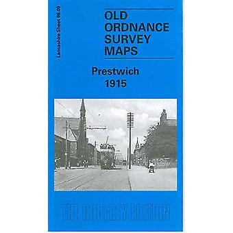 Prestwich 1915 - Lancashire Sheet 96.09 by Chris Makepeace - 978184151