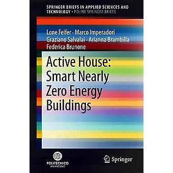 Active House - Smart Nearly Zero Energy Buildings by Lone Feifer - 978