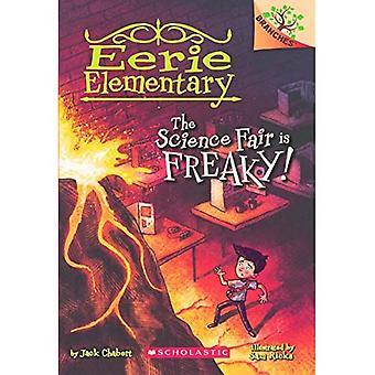 The Science Fair Is Freaky! (Eerie Elementary)