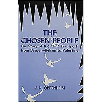 The Chosen People : The Story of the `222 Transport from Bergen-Belsen to Palestine