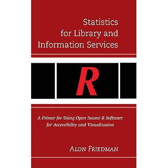 Statistics for Library and Information Services - A Primer for Using O