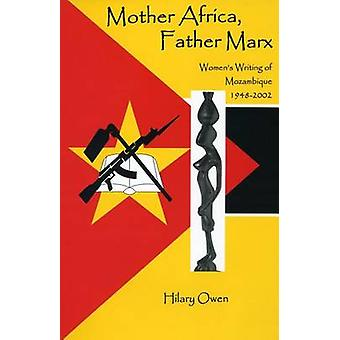 Mother Africa - Father Marx by Hilary Owen - 9781611482638 Book