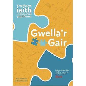 Gwellar Gair by Non Ap Emlyn & Bethan Clement