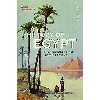 A History of Egypt - From Earliest Times to the Present - 978977416903