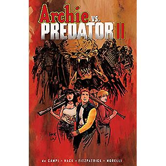 Archie Vs. Predator Ii by Alex De Campi - 9781645769835 Book