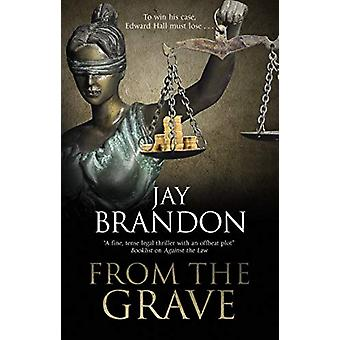 From the Grave by Jay Brandon - 9780727889003 Book