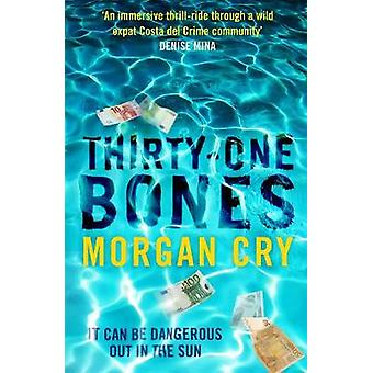 Thirty-One Bones by Morgan Cry - 9781846975394 Book