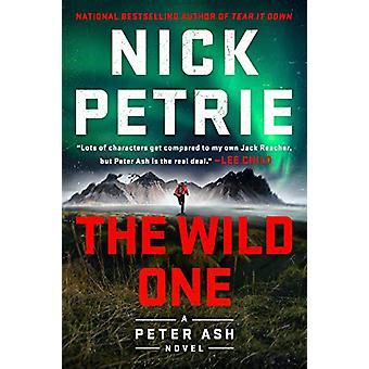 The Wild One by Nick Petrie - 9780525535447 Book