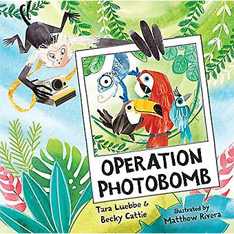 Operation Photobomb by Tara Luebbe - 9780807561300 Book