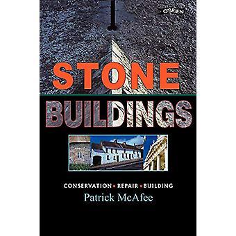 Stenen gebouwen - Behoud - Restauratie - Geschiedenis door Stone Buildi