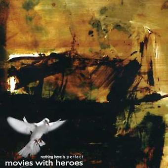 Movies with Heroes - Nothing Here Is Perfect [CD] USA import