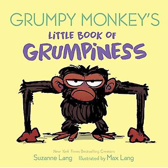 Grumpy Monkeys Little Book of Grumpiness by Lang & SuzanneLang & Max