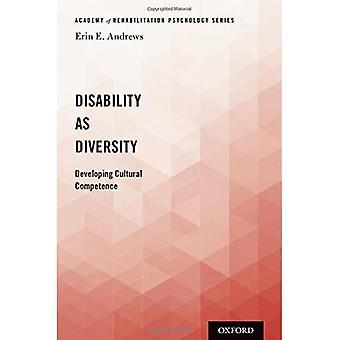 Handicap als diversiteit: Ontwikkeling van culturele competentie (Academie voor Revalidatiepsychologie)