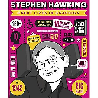 Great Lives in Graphics: Stephen Hawking (Great Lives in Graphics)