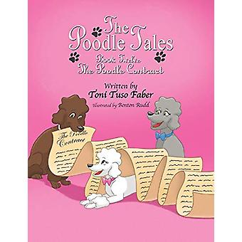 The Poodle Tales - Book Twelve - The Poodle Contract by Toni Tuso Faber