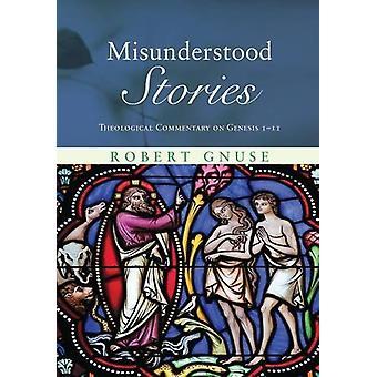 Misunderstood Stories by Robert Gnuse - 9781498216685 Book