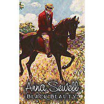 Black Beauty by Anna Sewell - Fiction - Animals - Horses - Girls &amp