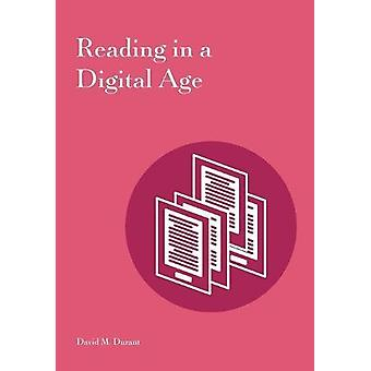 Reading in a Digital Age by David M Durant - 9781941269138 Book