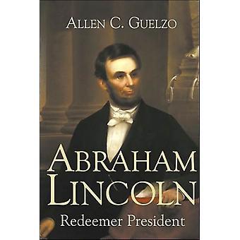 Abraham Lincoln av Allen C. Guelzo