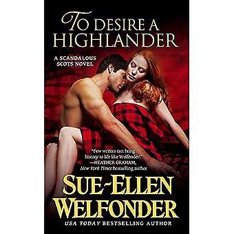 Para desejar um highlander (escoceses escandalosos)