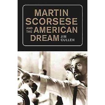 Martin Scorsese and the American Dream