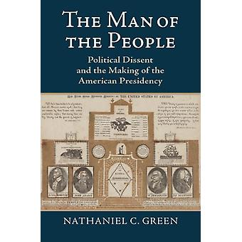 The Man of the People by Nathaniel C. Green