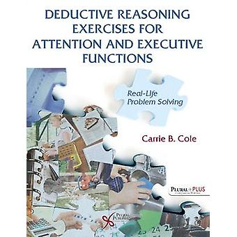 Deductive Reasoning Exercises for Attention and Executive Functions RealLife Problem Solving