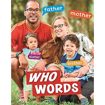 Who Words von Carrie B. Sheely