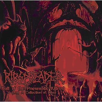 Ribspreader - Kult of the Pneumatic Killrod (& a Collection of R [CD] USA import
