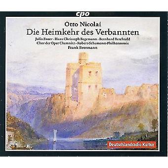 Nikolai / Begemann / Berchtold - Otto Nikolai: Die Heimkehr Des Verbannten [CD] USA import