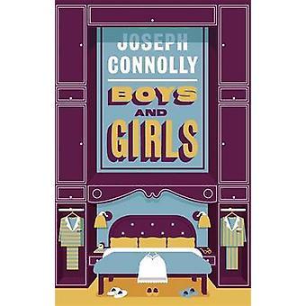 Jungen und Mädchen von Joseph Connolly - 9781784293468 Buch