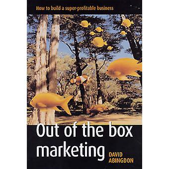 Out of the Box Marketing by David Abingdon - 9781854183125 Book