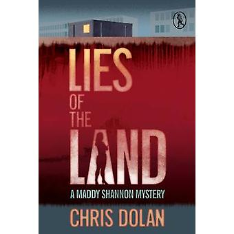 Lies of the Land by Chris Dolan - 9781908251688 Book